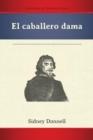 Image for El Caballero Dama (Pb)