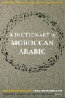 Image for A dictionary of Moroccan Arabic  : Moroccan-English/English-Moroccan