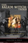 Image for The Salem Witch Trials : A Day-by-Day Chronicle of a Community Under Siege