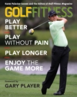 Image for Golf Fitness : Play Better, Play Without Pain, Play Longer, and Enjoy the Game More