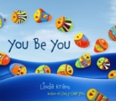 Image for You Be You