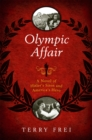 Image for Olympic affair: a novel of Hitler's siren and America's hero