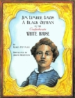 Image for Jim Limber Davis : A Black Orphan in the Confederate White House