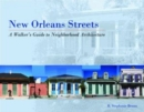 Image for New Orleans Streets : A Walker's Guide to Neighborhood Architecture