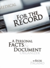 Image for For the Record : A Personal Facts and Document Organizer