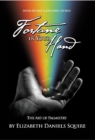 Image for Fortune in Your Hand : The Art of Palmistry