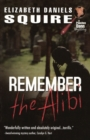 Image for Remember the Alibi