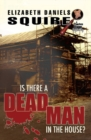 Image for Is There a Dead Man in the House?