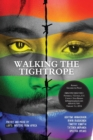 Image for Walking a Tightrope : Poetry and Prose by Lgbtq Writers from Africa