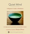 Image for Quiet mind  : a beginner's guide to meditation