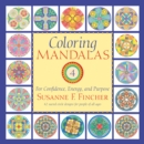Image for Coloring Mandalas 4 : For Confidence, Energy, and Purpose