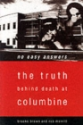 Image for No easy answers  : the truth behind the murders at Columbine High School