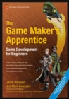 Image for The Game Maker's apprentice  : game development for beginners