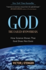 Image for God: The Failed Hypothesis : How Science Shows That God Does Not Exist