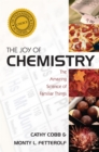 Image for Joy of chemistry  : the amazing science of familiar things