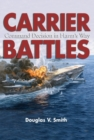 Image for Carrier battles  : command decisions in harm's way