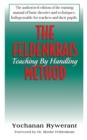 Image for The Feldenkrais method: teaching by handling