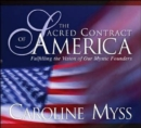 Image for Sacred Contract of America : Fulfilling the Vision of Our Mystic Founders