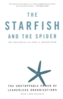 Image for The starfish and the spider  : the unstoppable power of leaderless organizations