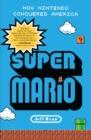 Image for Super Mario  : how Nintendo conquered America