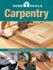Image for Carpentry  : an introduction to sawing, drilling, shaping & joining wood