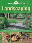 Image for Landscaping  : how to use plants, structures & surfaces to transform your yard