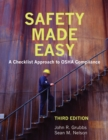 Image for Safety made easy: a checklist approach to OSHA compliance