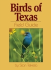 Image for Birds of Texas Field Guide