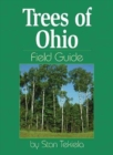 Image for Trees of Ohio Field Guide
