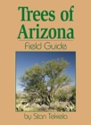 Image for Trees of Arizona Field Guide