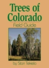 Image for Trees of Colorado Field Guide