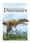 Image for The Amazing World of Dinosaurs