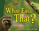 Image for What Eats That? : Predators, Prey, and the Food Chain