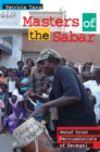 Image for Masters of the sabar  : Wolof Griot percussionists of Senegal