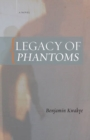 Image for Legacy of phantoms