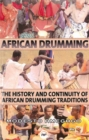 Image for The continuity of African drumming traditions