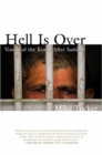 Image for Hell is Over : Voices of the Kurds After Saddam