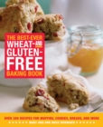 Image for The best ever wheat- and gluten- free baking book  : over 200 recipes for muffins, cookies, breads, and more