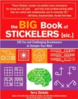 Image for The Big Book of Stickelers : 320 Fun and Challenging Brainteasers to Sharpen Your Mind
