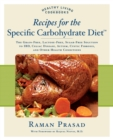 Image for Recipes for the specific carbohydrate diet  : the grain-free, lactose-free, sugar-free solution to IBD, celiac disease, autism, cystic fibrosis, and other health conditions
