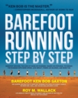 Image for The complete book of barefoot running  : learn the scientifically proven technique for improving your stride and reducing injuries