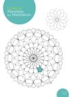 Image for Coloring Mandalas for Meditation : 200 original illustrations
