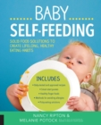 Image for Baby self-feeding  : solid food solutions to create lifelong, healthy eating habits