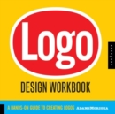 Image for Logo design workbook  : a hands-on guide to creating logos