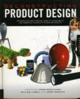 Image for Deconstructing product design  : exploring the form, function, and usability of 100 amazing products