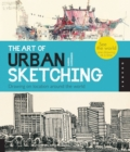 Image for The art of urban sketching  : drawing on location around the world