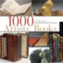 Image for 1000 artists' books  : exploring the book as art