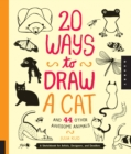 Image for 20 ways to draw a cat and 44 other awesome animals  : a sketchbook for artists, designers, and doodlers