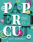 Image for Paper cut  : an exploration into the contemporary world of papercraft art and illustration