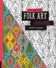Image for Just Add Color: Folk Art : 30 Original Illustrations to Color, Customize, and Hang